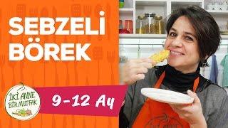 Bebekler İçin Börek - Sebzeli ve Peynirli (9+ Ay) | İki Anne Bir Mutfak