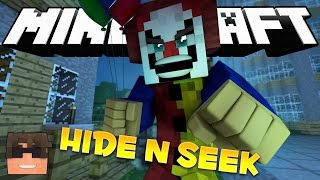 Minecraft IT Hide and Seek! PENNYWISE THE CLOWN! (Minecraft IT Minigame)