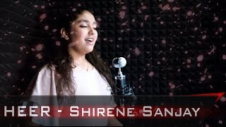 Heer (Cover) | Shirene Sanjay | Jab Tak Hai Jaan | A R Rahman | Katrina Kaif | Shah Rukh Khan