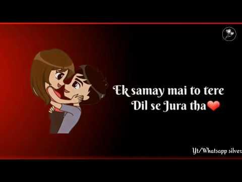 Xxx Mp4 💖Ek Samay Mein Toh Tere Dil Se Juda Tha Whatsapp Status Video💖 3gp Sex