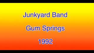 Junkyard Band Gum Springs 1992