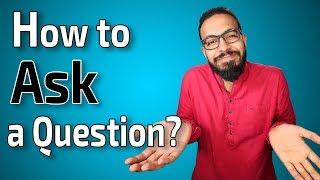 كيف تسأل سؤالاً في اللغة الإنجليزية؟