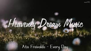 Atis Freivalds - Every Day
