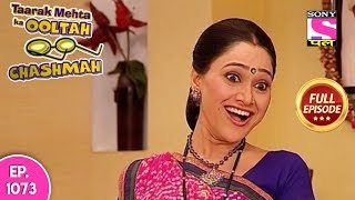 Taarak Mehta Ka Ooltah Chashmah - Full Episode 1073 - 18th  April  , 2018