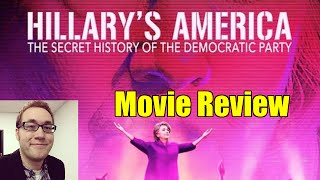 Hillary's America: The Secret History of the Democratic Party Rant