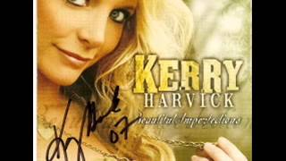 Kerry Harvick ~  Beautiful Imperfections
