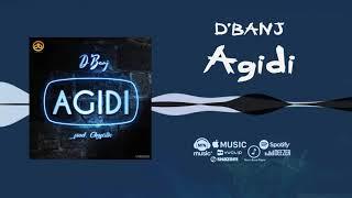 D'Banj - Agidi [Official Audio]