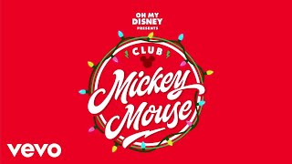 "Club Mickey Mouse - When December Comes (From ""Club Mickey Mouse""/Audio Only)"