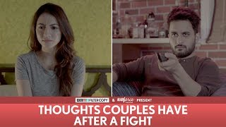 FilterCopy | Thoughts Couples Have After A Fight | Ft. Veer Rajwant Singh, Hira Ashar