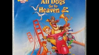 Opening To All Dogs Go To Heaven 2 2003 DVD