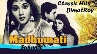 Madhumati 1958 Classic hits - Evergreen Songs