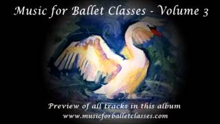 Music for Ballet Class Vol. 3 - Previews of all tracks