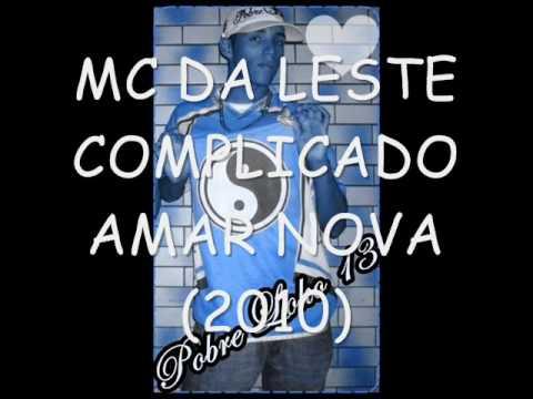 MC DALESTE COMPLICADO AMAR LANÇAMENTO 2011 MUSICA NOVA