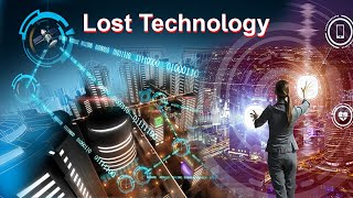 Lost Inventions That Could Have Changed The World in Hindi | Lost Technology