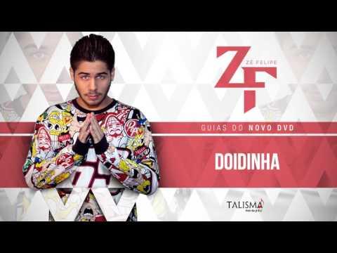 DOIDINHA (GUIA DVD ZÉ FELIPE 2017)