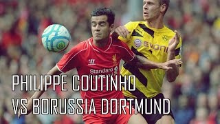 Philippe Coutinho vs Borussia Dortmund (Friendly Match) HD (10/08/2014)