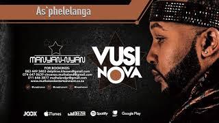 Vusi Nova - As'Phelelanga [Feat. Jessica Mbangeni] (Official Audio) (Official Audio)