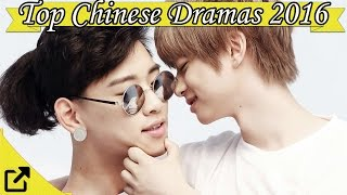 Top 50 Chinese Dramas 2016 (All the Time)
