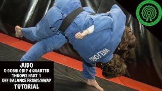 Judo O Goshi Grip 4 quarter throws part 1 Tutorial