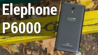 Elephone P6000 обзор «на одном дыхании». Видеообзор Elephone P6000 от FERUMM.COM