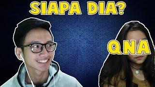 SIAPA DIA? | QnA