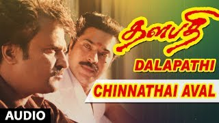 Thalapathi Movie Songs | Chinnathai Aval Song | Rajanikanth,Mammootty,Shobana | Ilayaraja|Maniratnam