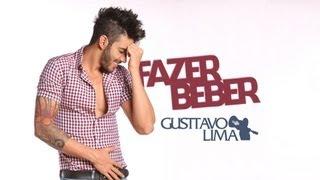 Gusttavo Lima - Fazer Beber