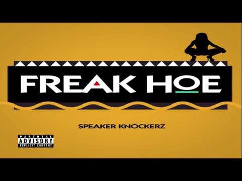 Xxx Mp4 Speaker Knockerz Freak Hoe Official Audio 3gp Sex