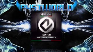 Raxtor - Fight Or Escape (Full+HQ+HD)