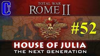 Rome 2:Total War   House Julia (The Next Generation) Campaign - Part 52