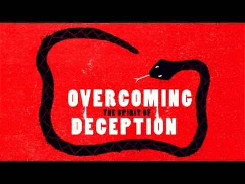 Overcoming the Spirit of Deception