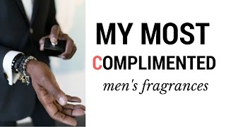 Fragrance Review - Most Complimented Men's Fragrance