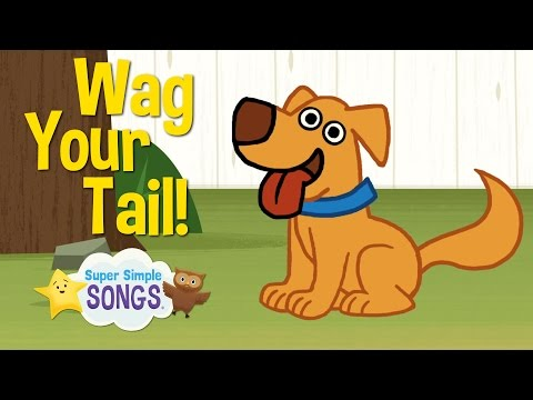 Xxx Mp4 Wag Your Tail Animal Action Verb Song Super Simple Songs 3gp Sex
