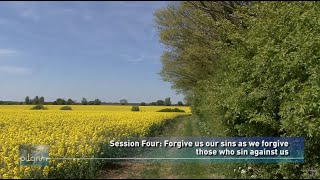 The Lord's Prayer (Pilgrim Bk 2) Session 4: Forgive us our sins...