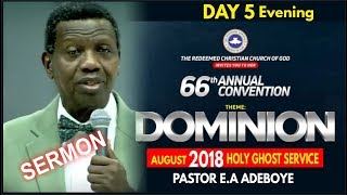 Pastor E.A Adeboye Sermon @ RCCG August 2018 HOLY GHOST SERVICE