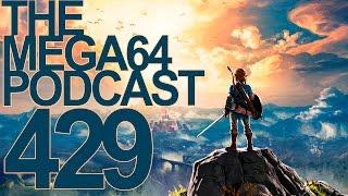 MEGA64 PODCAST: EPISODE 429