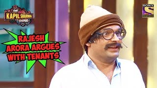 Rajesh Arora Argues With Tenants - The Kapil Sharma Show