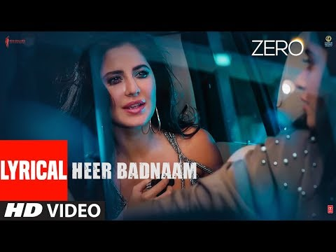 Xxx Mp4 ZERO Heer Badnaam Lyrical Video Shah Rukh Khan Katrina Kaif Anushka Sharma Tanishk Bagchi 3gp Sex