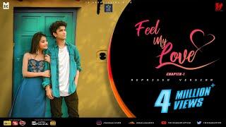 Feel My Love|| Reprised ||Chapter 1|Mk Mukesh |Moni Gopal|Sailendra |Subhra |Odia Romantic Song 2020