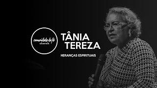 Tânia Tereza // Heranças Espirituais