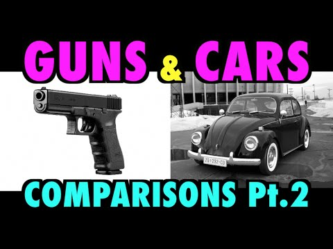 watch Guns & Cars Comparisons (Part Two)