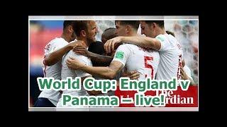 World Cup: England v Panama – live!