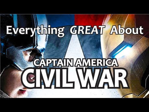 Everything GREAT About Captain America Civil War