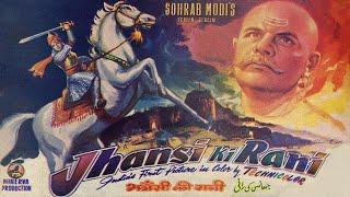 Jhansi Ki Rani (1953) | Sohrab Modi | Mehtab | Sapru | Mubarak (Full Movie)