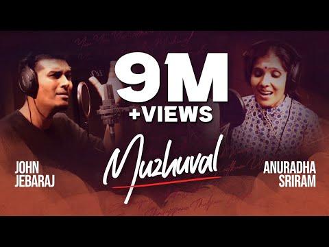 Xxx Mp4 Muzhuval Anuradha Sriram John Jebaraj Official Video 3gp Sex