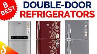 10 Best Double-Door Refrigerators in India with Price | 2018