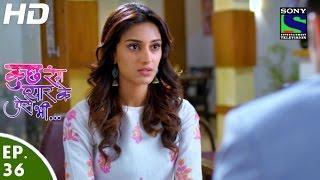 Kuch Rang Pyar Ke Aise Bhi - कुछ रंग प्यार के ऐसे भी - Episode 36 - 18th April, 2016