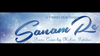 Sanam Re Title Track [Piano Cover ] Instrumental