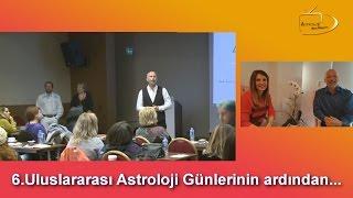 6.Uluslararası Astroloji Günlerinin ardından... / AstroArt Astroloji Okulu