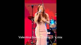 Valentina Stella - Ormai si' a mia